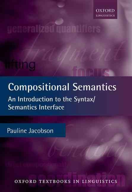 Compositional Semantics By Jacobson, Pauline