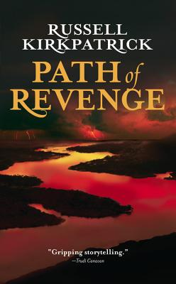 Path of Revenge By Kirkpatrick, Russell